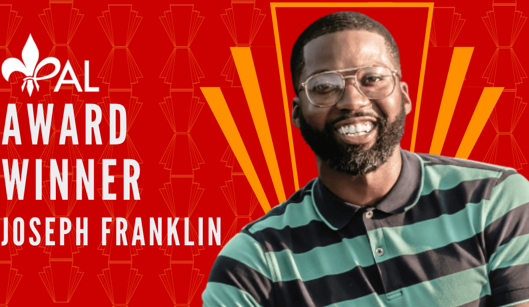 Meet Joseph Franklin | 2020 YPAL Award Winner